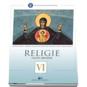Religie, cultul ortodox. Manual pentru clasa a VI-a (Cristina Benga)