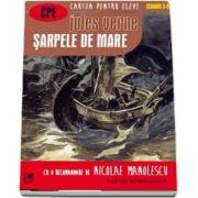 Șarpele de mare. Cartea pentru elevi, clasele V-VIII - Jules Verne