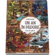 Un an in padure. Carte de explorat - Emilia Dziubah