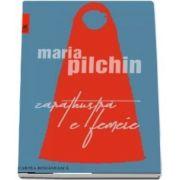 Zarathustra e femeie de Maria Pilchin