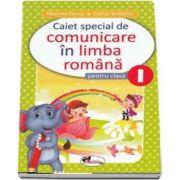 Caiet special de comunicare in limba romana pentru clasa I, Elefantel (Editie 2018) - Marcela Penes