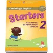 Cambridge English Young Learners 2 for Revised Exam from 2018 Starters. Student's Book. Authentic Examination Papers