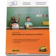Cu matematica la RUCSAC. Caiet pentru Matematica si explorarea mediului, clasa II (semestrul 1)