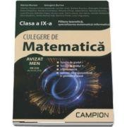 Marius Burtea - Culegere de matematica, clasa a IX-a - Filiera teoretica, specializarea matematica-informatica
