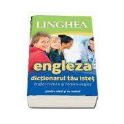 Dictionarul tau istet englez-roman si roman-englez (... nu numai pentru elevi)