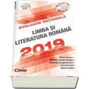 Evaluare Nationala 2019. Limba si literatura romana - 100 de teste propuse dupa modelul elaborat de M. E. N. - Viorica Avram