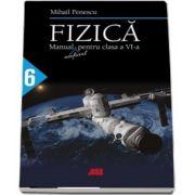 Fizica, manual neoficial pentru clasa a VI-a de Mihail Penescu
