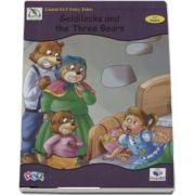 Goldilocks and the Three Bears. Fairy Tales Graded Reader - Level A2 Flyers