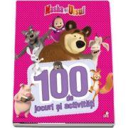 Masha si Ursul. 100 de jocuri si activitati. Volumul 1
