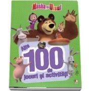 Masha si Ursul. Alte 100 de jocuri si activitati. Volumul 2