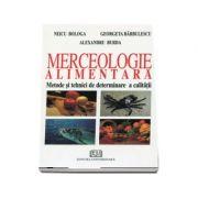 Merceologie - Metode si tehnici de determinare a calitatii