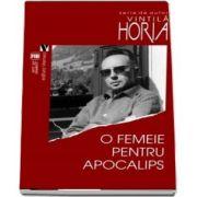 O femeie pentru Apocalips de Horia Vintila