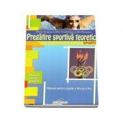 Pregatire sportiva teoretica, manual pentru clasele a IX-a si a X-a - liceele vocationale, specializarea sport