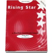 Rising Star Practice Book with key. A Pre-First Certificate Course - Philip Kerr