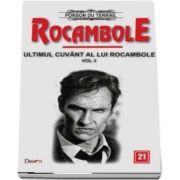 Rocambole 21 - Ultimul cuvant a lui Rocambole, volumul 3 - du Terrail Ponson
