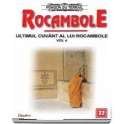 Rocambole 22 - Ultimul cuvant a lui Rocambole, volumul 4 - du Terrail Ponson