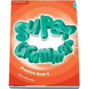Super Minds Level 4 - Super Grammar Book - Garan Holcombe