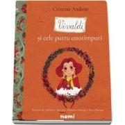 Vivaldi si cele patru anotimpuri (Colectia Povesti din Padurea Muzicala) - Cristina Andone