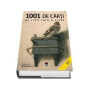 1001 de carti de citit intr-o viata, editie noua - Peter Boxall