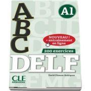 ABC DELF - Niveau A1. Nouveau! + Entrainement en ligne, 200 exercices (Livre + CD) - David Clement-Rodriguez