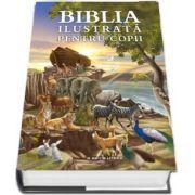 Biblia ilustrata pentru copii - Traducere de Justina Bandol