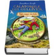 Calatoriile lui Gulliver. Supercolectia ta - Mari clasici ilustrati (Volumul 3) - Jonathan Swift