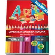 Comunicare în limba română, caiet de aplicații, clasa pregătitoare