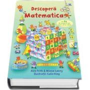 Descopera Matematica - cu 86 de clapete pe care sa le ridici
