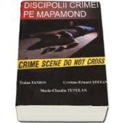 Discipolii crimei pe mapamond (Traian Tandin)