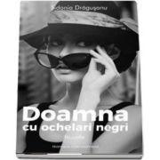 Sidonia Dragusanu, Doamna cu ochelari negri - Nuvelele Sidoniei