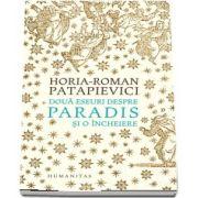 Doua eseuri despre paradis