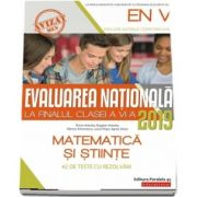 Evaluarea nationala 2019 la finalul clasei a VI-a. Matematica si Stiinte - 42 de teste cu rezolvari