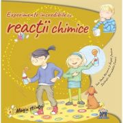 Experimente incredibile cu reactii chimice