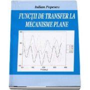 Functii de transfer la mecanisme plane de Iulian Popescu