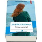 Inima omului - Ultima parte a trilogiei fiordurilor de Jon Kalman Stefansson