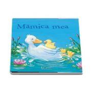 Mamica mea - Ilustratii Anna Karina Birkenstock