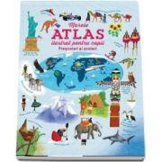 Marele atlas ilustrat pentru copii, pentru prescolari si scolari