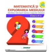 Matematica si explorarea mediului, auxiliar pentru clasa a II-a - Colectia Inveti cu placere