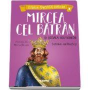 Mircea cel Batran si Scoala Scutierilor