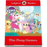 My Little Pony - The Pony Games. Ladybird Readers (Level 4)