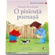 O pisicuta poznasa - Povesti de la ferma. Colectia Invat sa citesc (Nivelul 1)