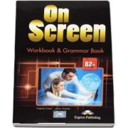 On Screen B2+ with Digibook App. Workbook and Grammar Book (Editie 2017)