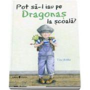 Pot sa-l iau pe Dragonas la scoala?