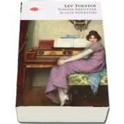 Sonata Kreutzer si alte povestiri (Colectia Carte Pentru Toti, volumul 38)