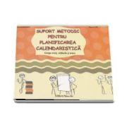 Suport metodic pentru planificarea calendaristica Grupa mica, mijlocie si mare