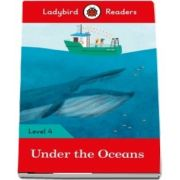 Under the Oceans - Ladybird Readers (Level 4)