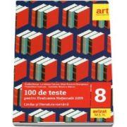 100 de teste pentru Evaluarea Nationala 2019 - Limba si literatura romana pentru clasa a VIII-a