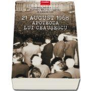 21 august 1968, Apoteoza lui Ceausescu