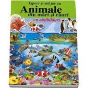 Animale din mari si rauri - Lipesc si ma joc cu abtibilduri