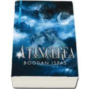 Atingerea - Primul volum din seria Fiicele Lunii (Ispas Bogdan)